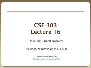 CSE 303 Lecture 16