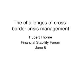 The challenges of cross-border crisis management