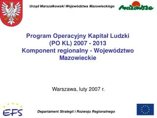 Warszawa, luty 2007 r.