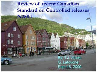 Review of recent Canadian Standard on Controlled releases N288.1