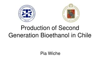 Production of Second Generation Bioethanol in Chile