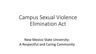 Campus Sexual Violence Elimination Act