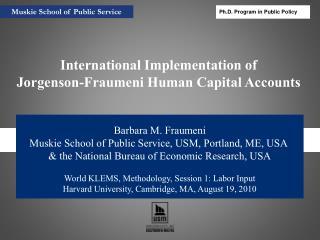 Barbara M. Fraumeni Muskie School of Public Service, USM, Portland, ME, USA