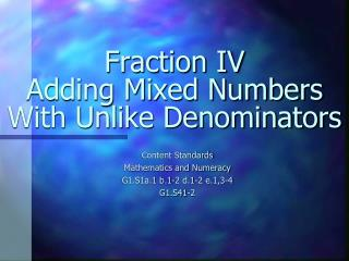 Fraction IV Adding Mixed Numbers With Unlike Denominators