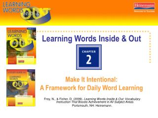 Learning Words Inside & Out Make It Intentional:  A Framework for Daily Word Learning