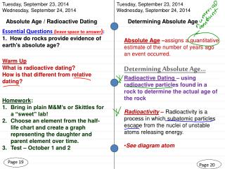 Warm Up What is radioactive dating?   How is that different from relative dating?