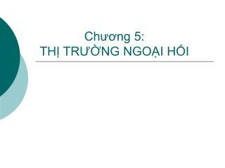 Chuong 5:  TH TRUNG NGOI HI