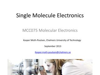 Single Molecule Electronics