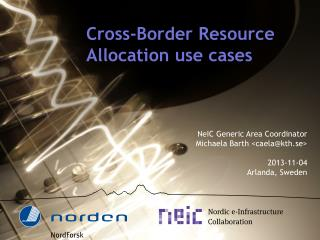 Cross-Border Resource Allocation use cases