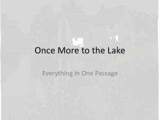 Once More to the Lake