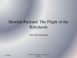 Hewlett-Packard: The Flight of the Kittyhawk