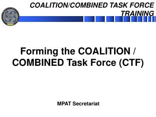 COALITION/COMBINED TASK FORCE TRAINING