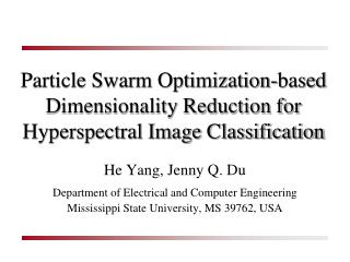 Particle Swarm Optimization-based Dimensionality Reduction for Hyperspectral Image Classification