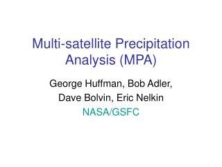 Multi-satellite Precipitation Analysis (MPA)