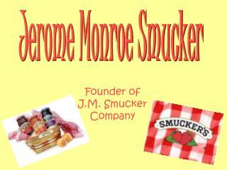 Jerome Monroe Smucker
