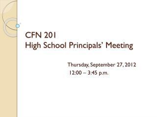 CFN 201 High School Principals� Meeting