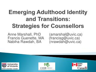 Emerging Adulthood Identity and Transitions:  Strategies for Counsellors