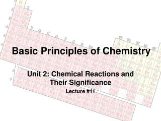 Basic Principles of Chemistry
