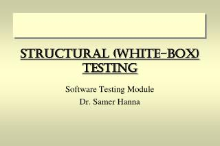 Structural (White-Box) Testing