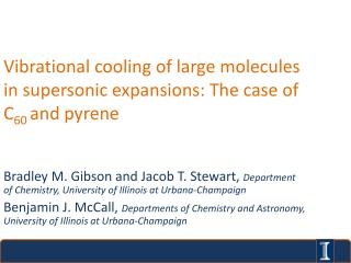 Vibrational cooling of large molecules in supersonic expansions: The case of C 60 and  pyrene