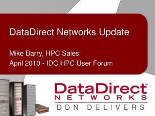 DataDirect Networks Update