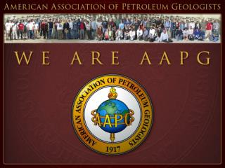 An Association of petroleum geologists and other  geoscientists who have joined together to: