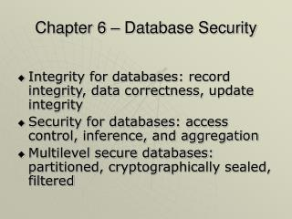 Chapter 6 � Database Security