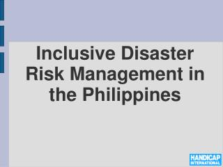 Inclusive Disaster Risk Management in the Philippines