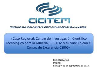 CENTRO DE INVESTIGACIONES CIENTIFICO TECNOLOGICOS PARA LA MINERIA