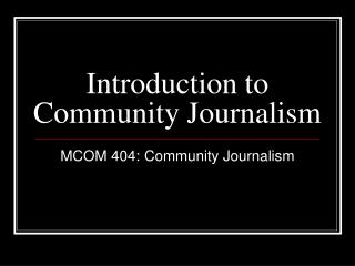 Introduction to Community Journalism