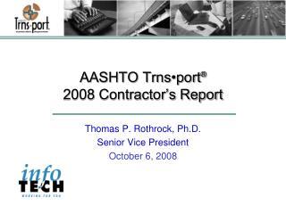 AASHTO Trns port   2008 Contractor s Report