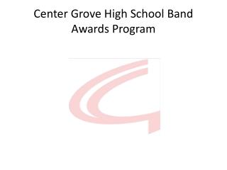 Center Grove High School Band Awards Program