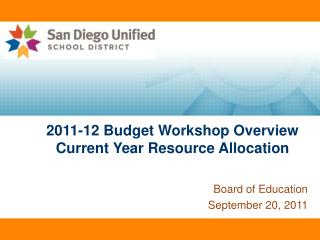 2011-12  Budget  Workshop Overview Current Year  Resource Allocation