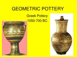 GEOMETRIC POTTERY
