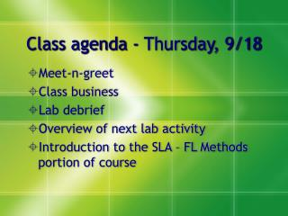 Class agenda - Thursday, 9/18