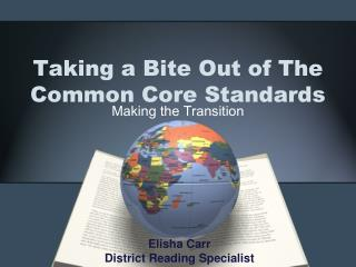 Taking a Bite Out of The Common Core Standards