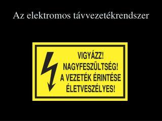 Az elektromos távvezetékrendszer