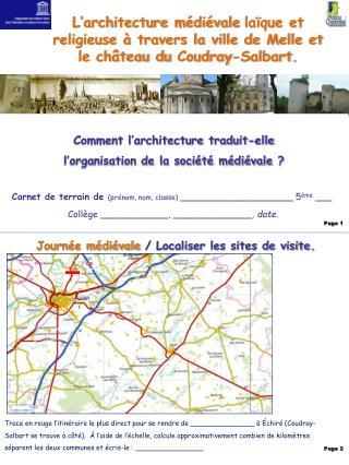 L architecture m di vale la que et religieuse   travers la ville de Melle et le ch teau du Coudray-Salbart.