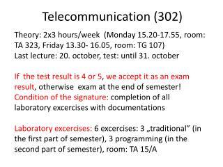 Telecommunication  (302)