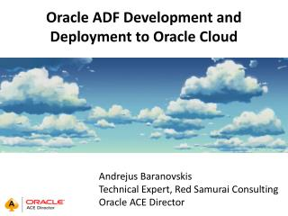 Oracle ADF Development and Deployment to Oracle Cloud