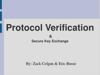 Protocol Verification & Secure Key Exchange