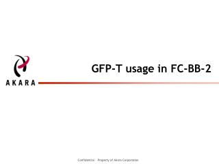 GFP-T usage in FC-BB-2