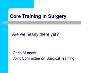 Core Training in Surgery