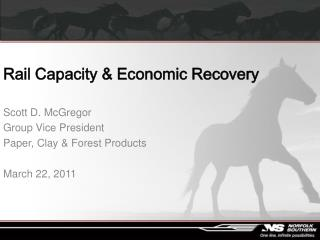 Rail Capacity  Economic Recovery