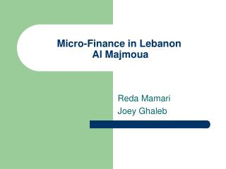 Micro-Finance in Lebanon  Al Majmoua