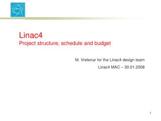 Linac4 Project structure, schedule and budget