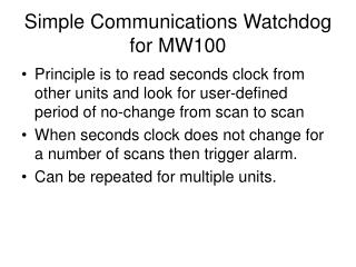 Simple Communications Watchdog for MW100