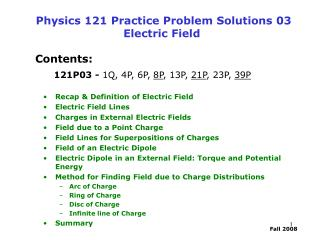 Physics 121 Practice Problem Solutions 03  Electric Field