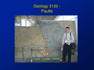Geology 3120 -  Faults