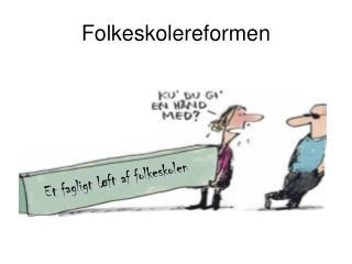 Folkeskolereformen